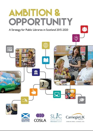 Ambition & Opportunity Scottish Public Library Strategy 2015- 2020